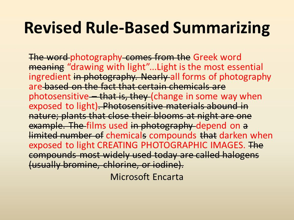 Photography… Photography = Greek, drawing with light Light = most essential ingredient All forms of photogr.