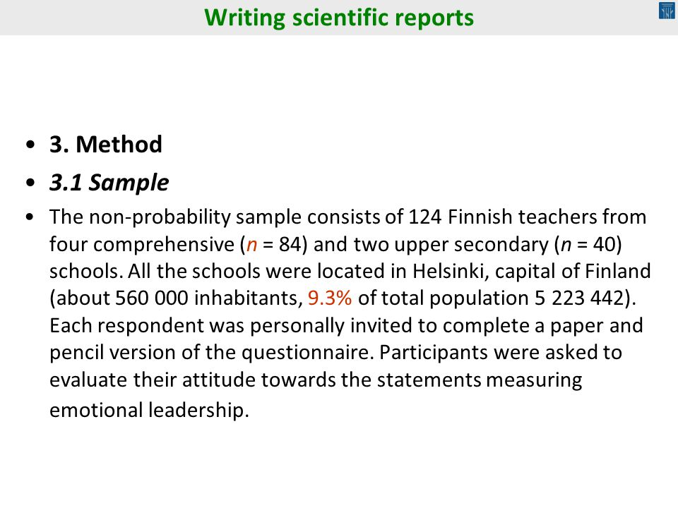 3. Method 3.1 Sample The non-probability sample consists of 124 Finnish teachers from four comprehensive (n = 84) and two upper secondary (n = 40) sch