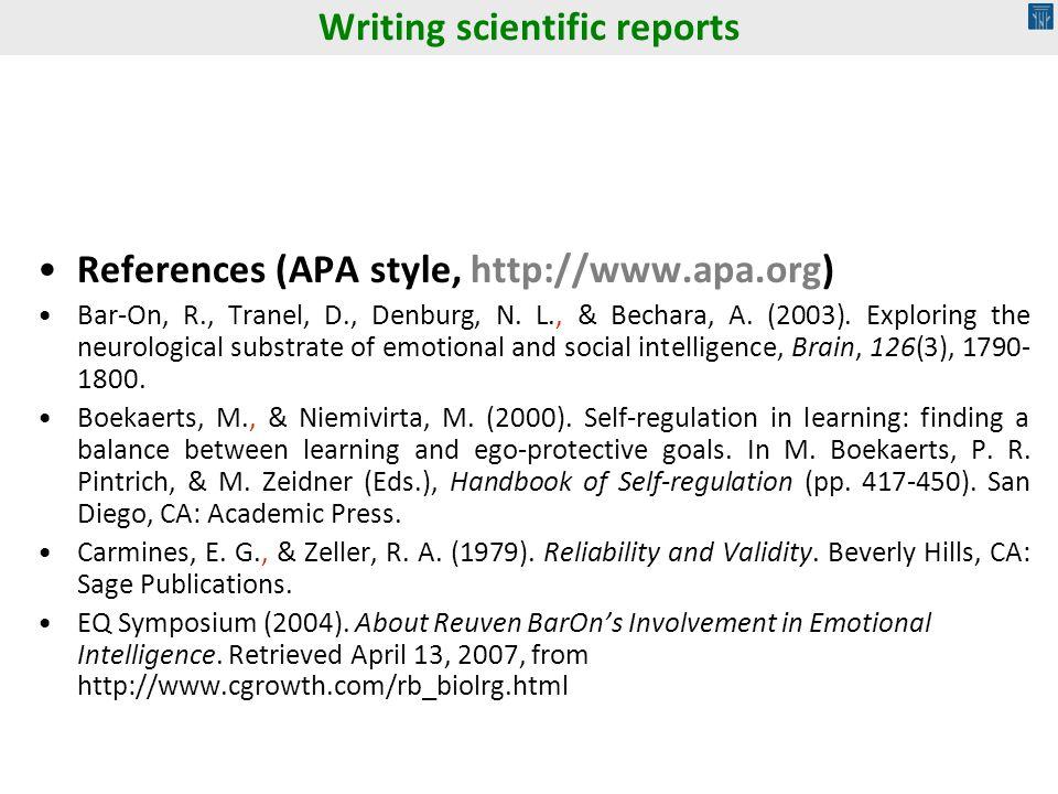 References (APA style, http://www.apa.org) Bar-On, R., Tranel, D., Denburg, N.