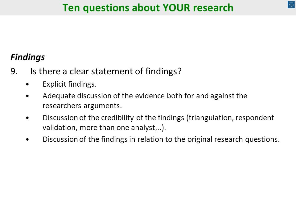 Findings 9.Is there a clear statement of findings.
