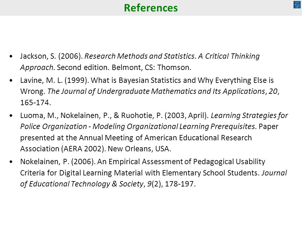 Jackson, S.(2006). Research Methods and Statistics.