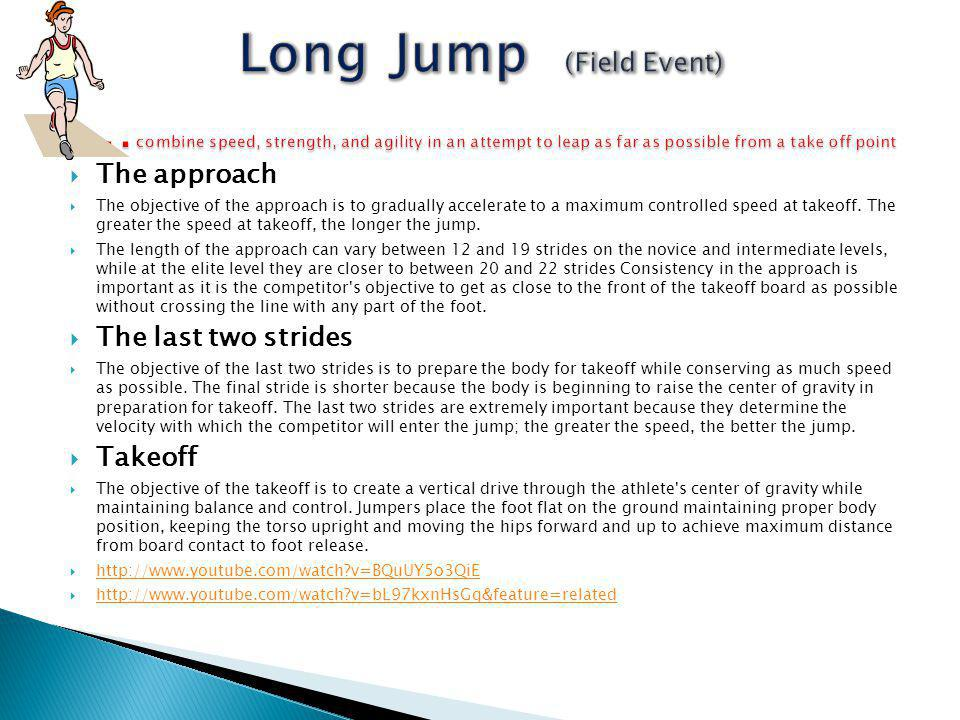 High jump Athletes have a short run up and then take off from one foot to jump over a horizontal bar and fall back onto a cushioned landing area.