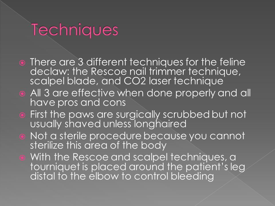 During the Rescoe technique, the nail trimmer is positioned between the second and third phalanx The claw should be pulled cranially, and as little skin as possible should be removed A portion of the third phalanx is left behind, but the entire germinal layer is removed to prevent regrowth of the nail (very painful!)