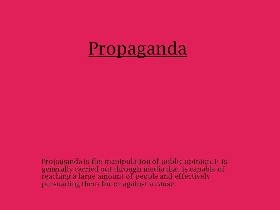 What form did the propaganda take on the farm.