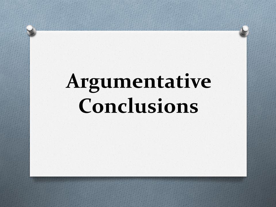 Argumentative Conclusions