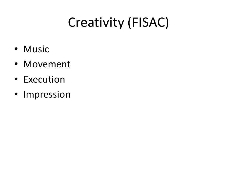 Creativity (FISAC) Music Movement Execution Impression