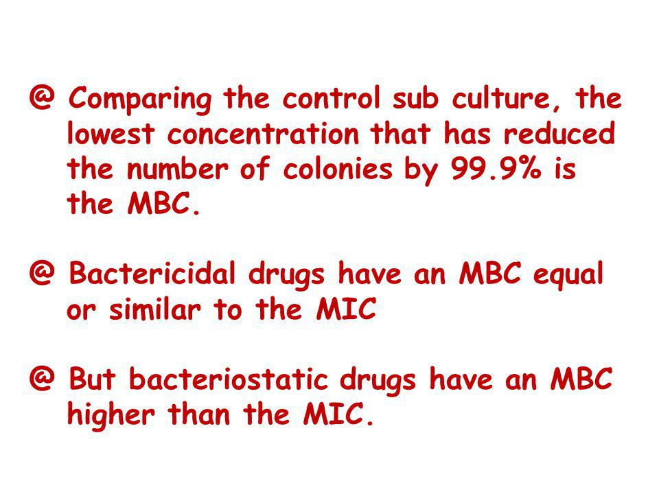 @ Comparing the control sub culture, the lowest concentration that has reduced the number of colonies by 99.9% is the MBC.