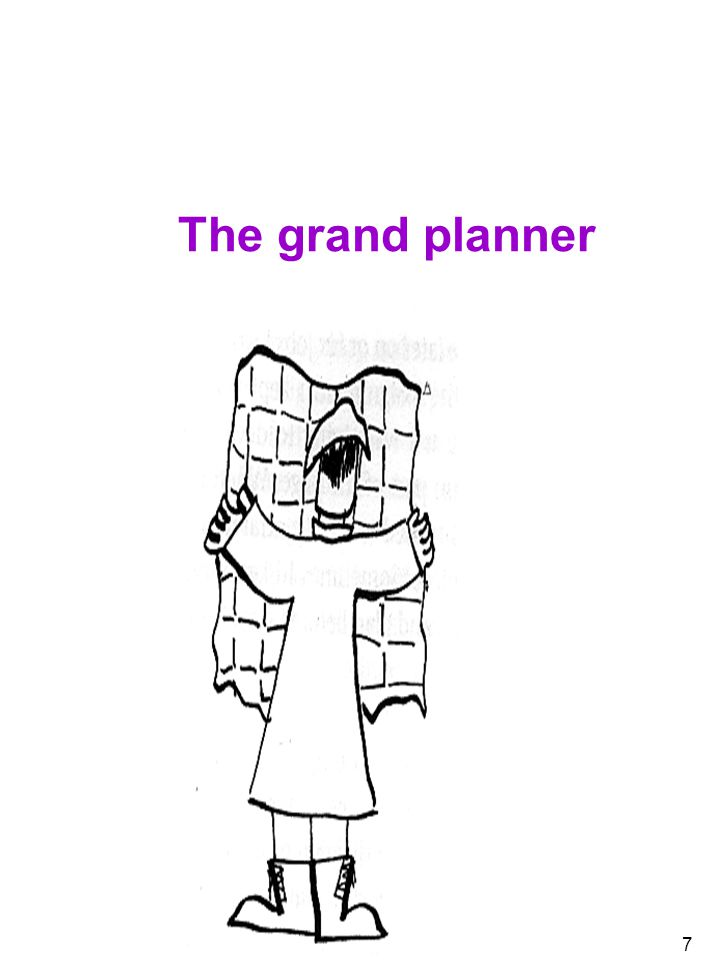 7 The grand planner