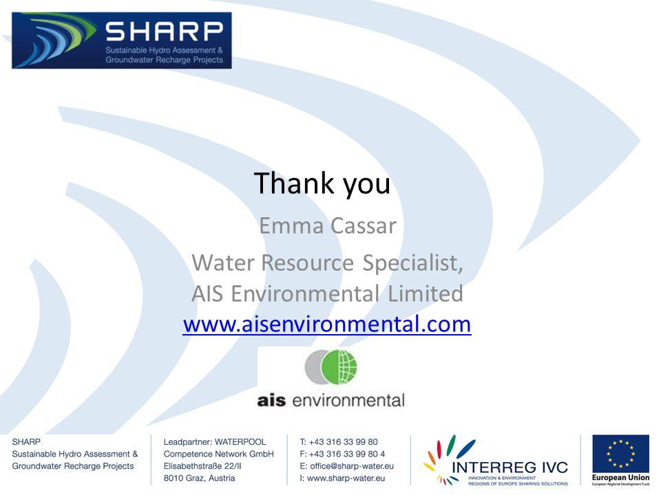 Emma Cassar Water Resource Specialist, AIS Environmental Limited www.aisenvironmental.com www.aisenvironmental.com Thank you