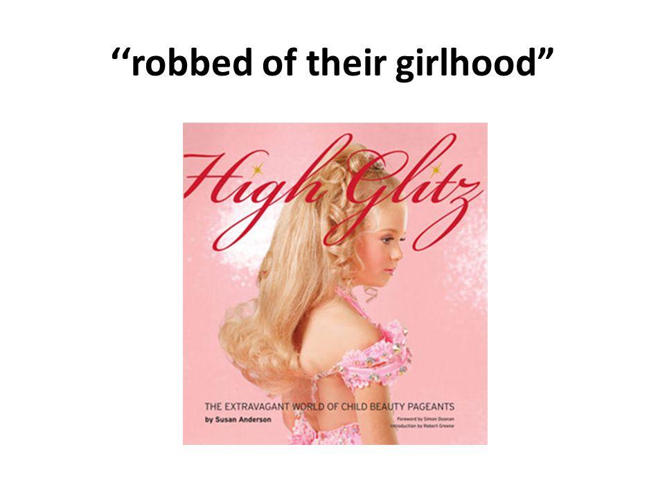 robbed of their girlhood
