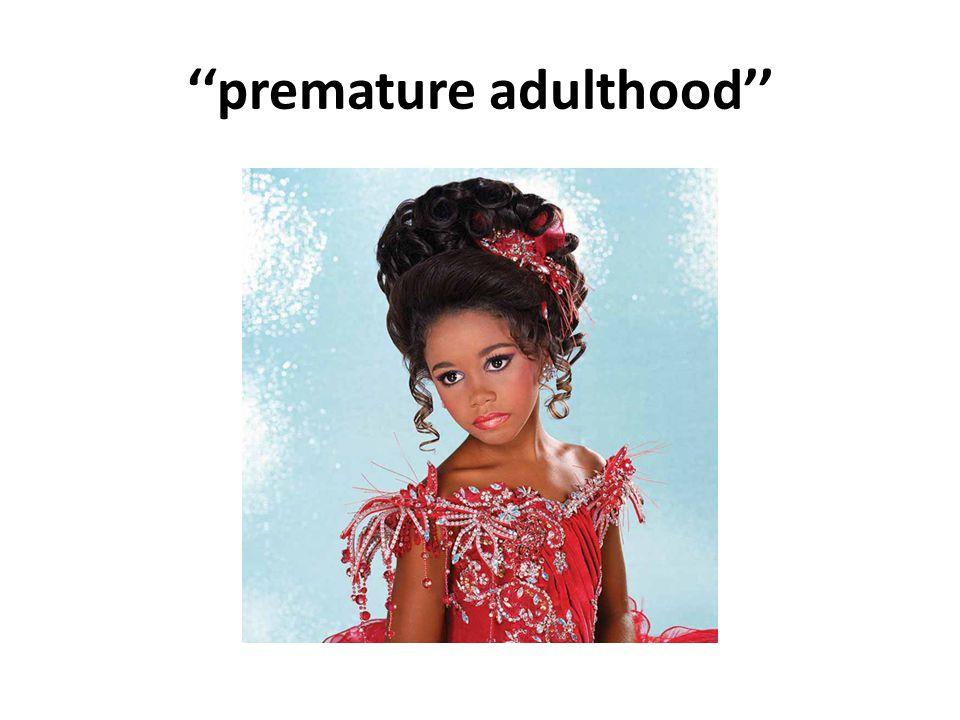 premature adulthood