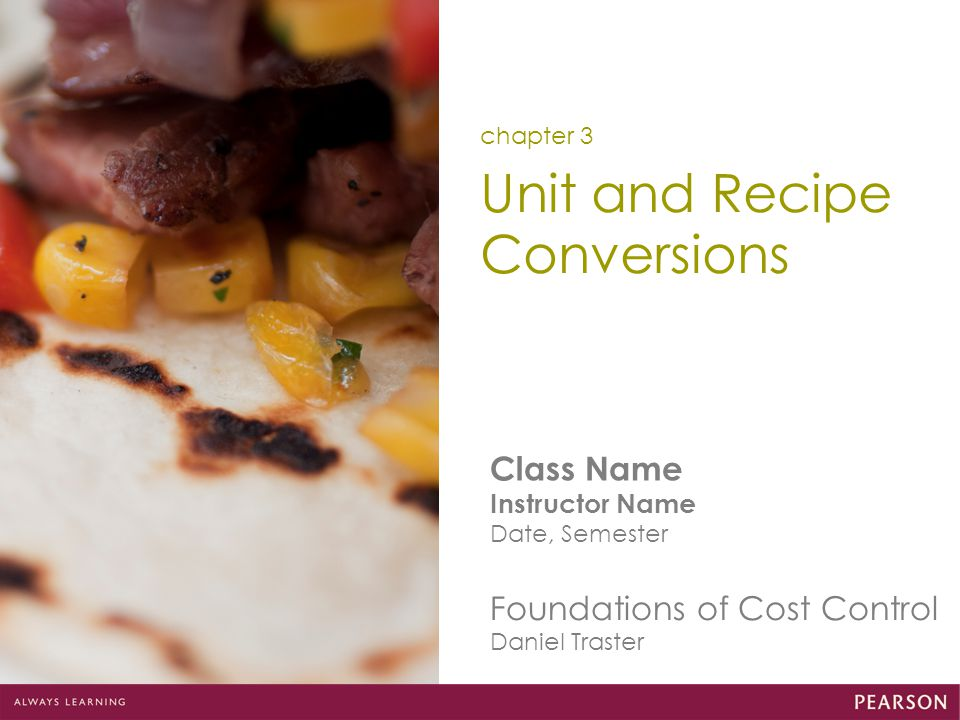 Conversion Factor If the portion size of the recipe changes, you must calculate the total weight (or volume) of each recipes yield before using the conversion factor formula.