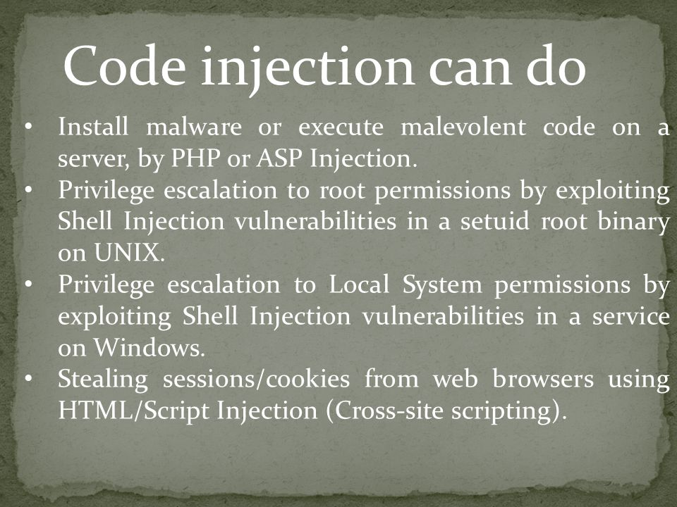 Install malware or execute malevolent code on a server, by PHP or ASP Injection.