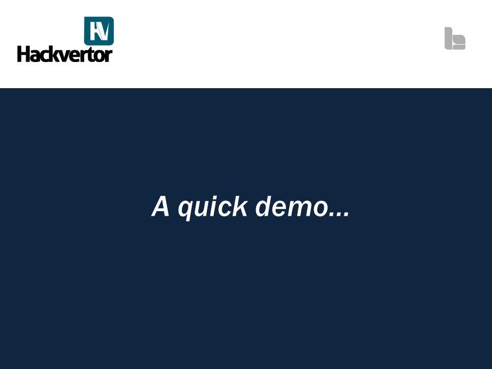 A quick demo…