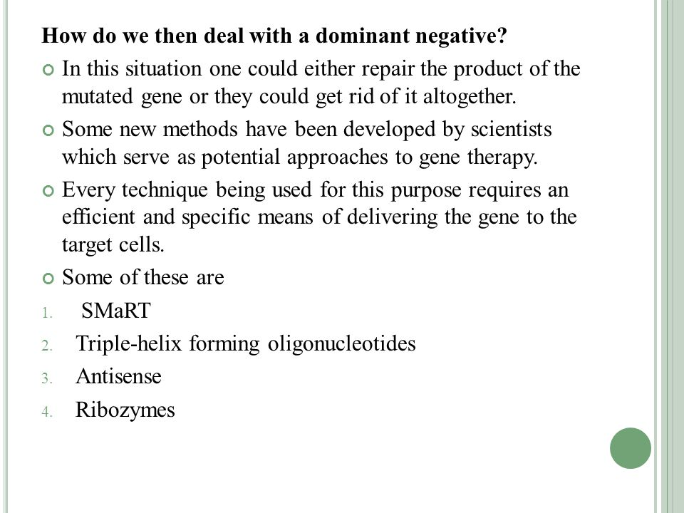 How do we then deal with a dominant negative.