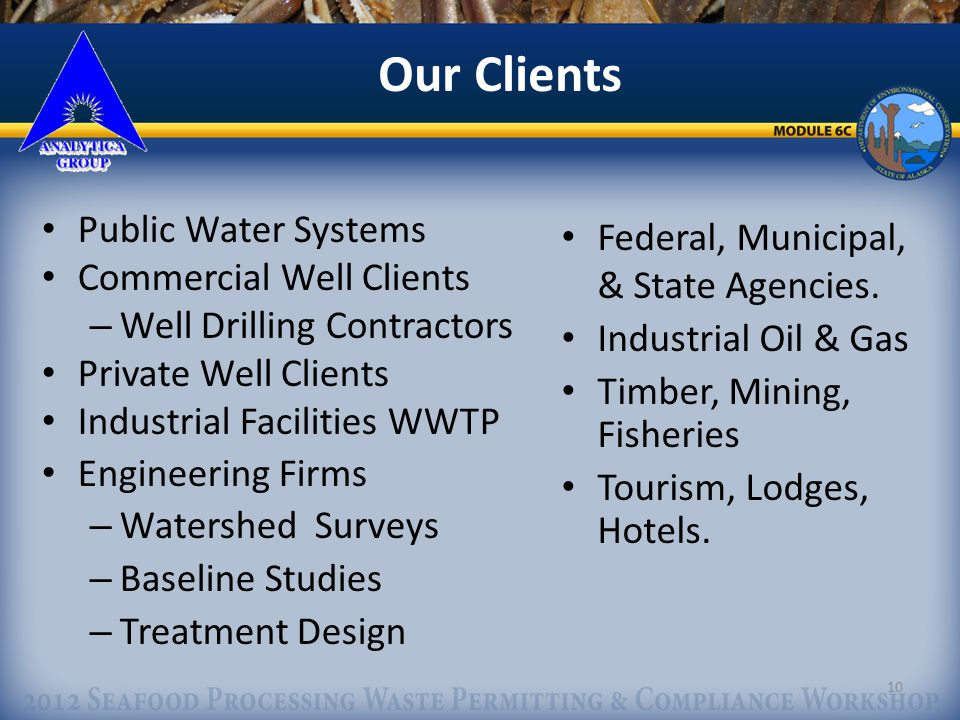10 Our Clients Public Water Systems Commercial Well Clients – Well Drilling Contractors Private Well Clients Industrial Facilities WWTP Engineering Firms – Watershed Surveys – Baseline Studies – Treatment Design Federal, Municipal, & State Agencies.