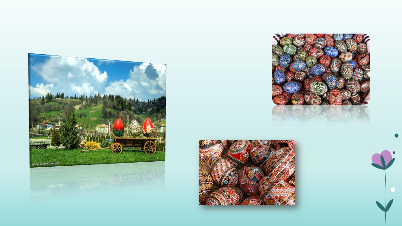 The most beautiful Easter eggs are made in a magical region of Romania called Bucovina.