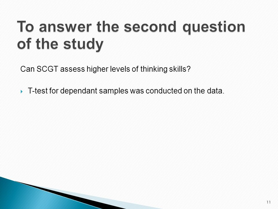 Can SCGT assess higher levels of thinking skills.