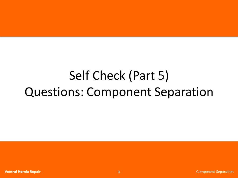 Self Check: Question 4: Retrorectus Underlay Procedure 22 Ventral Hernia Repair What is the advantage of using the retrorectus underlay position for implanting the mesh in repairing hernias.