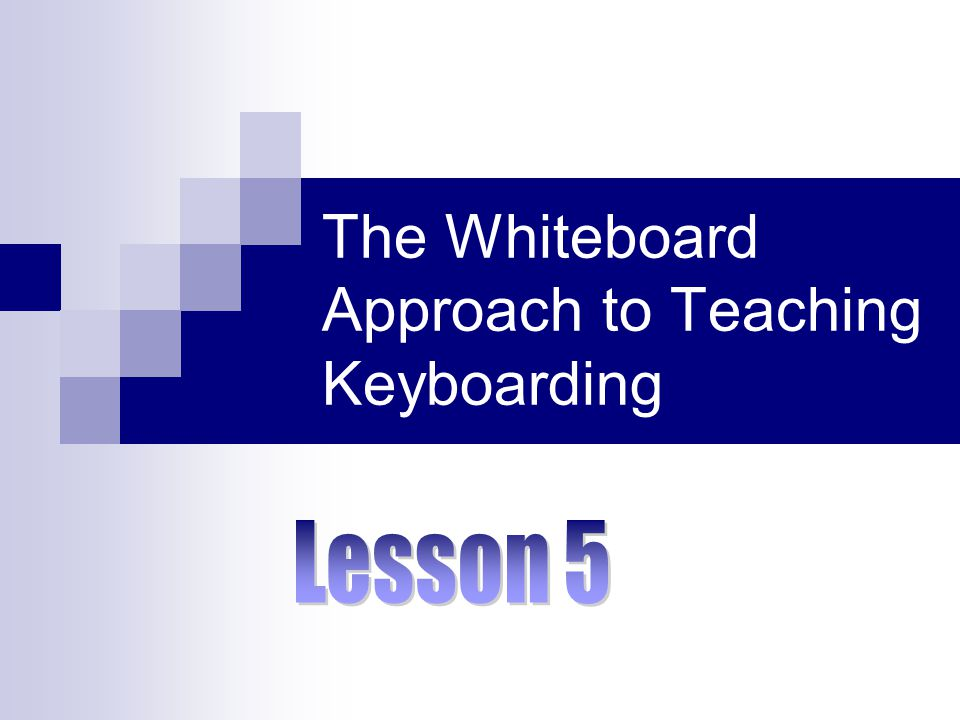 The Whiteboard Approach to Teaching Keyboarding