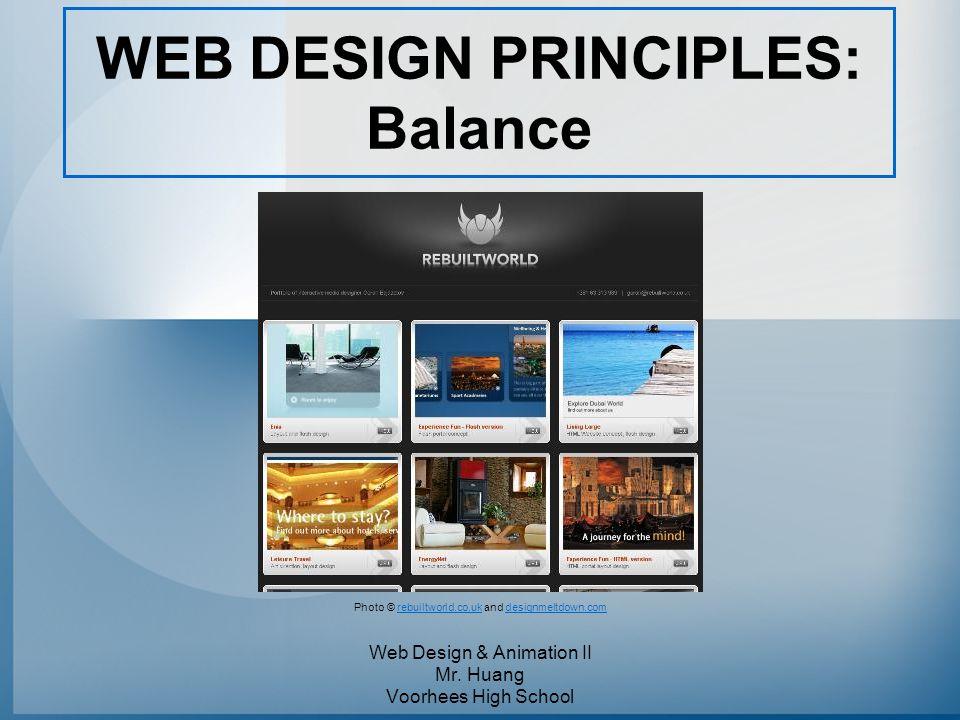 WEB DESIGN PRINCIPLES: Balance Web Design & Animation II Mr.