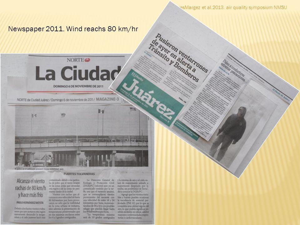 FloresMargez et al.2013. air quality symposium NMSU Newspaper 2011. Wind reachs 80 km/hr