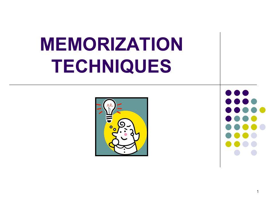 1 MEMORIZATION TECHNIQUES