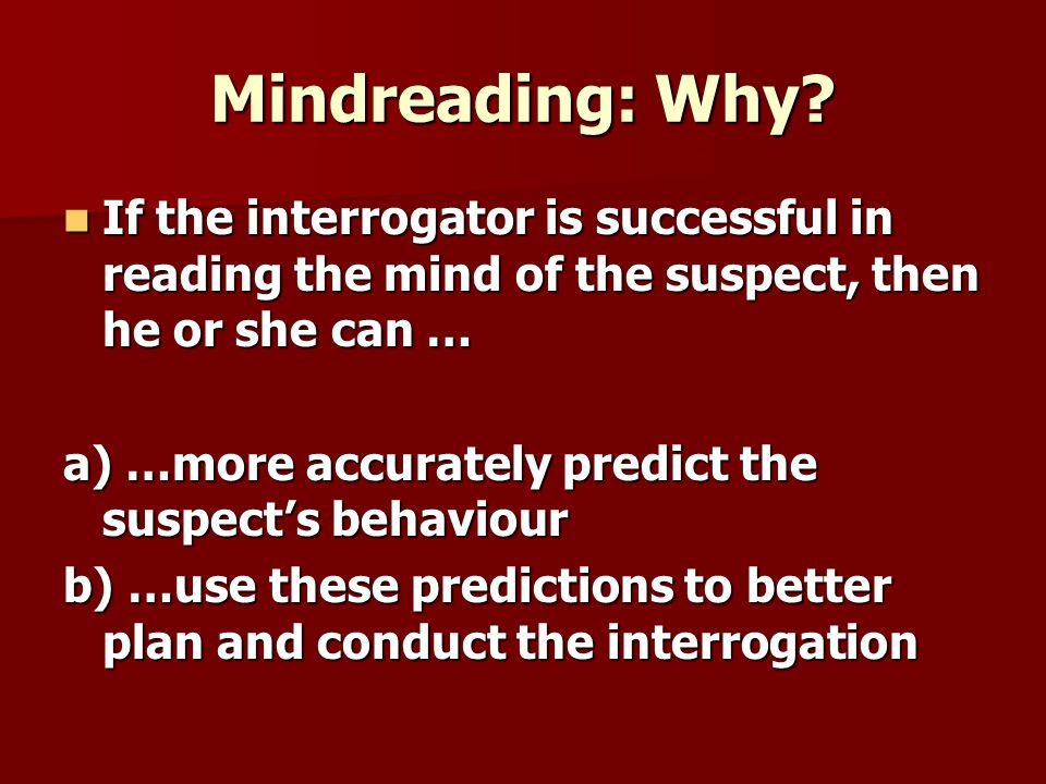 Mindreading: Why.