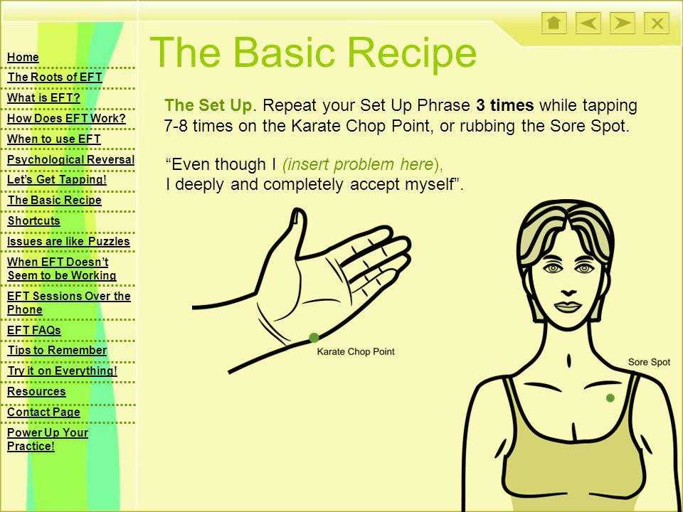 The Basic Recipe The Set Up.