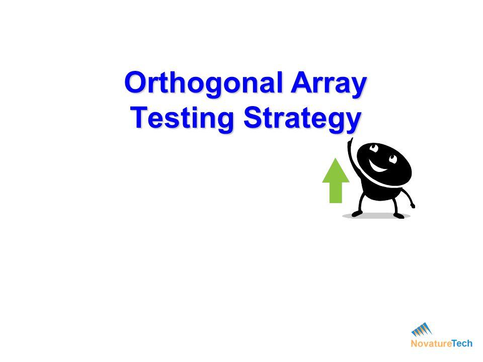 Orthogonal Array Testing Strategy