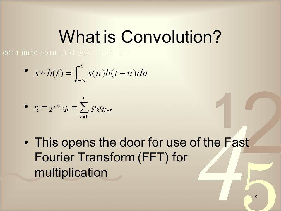 5 What is Convolution.