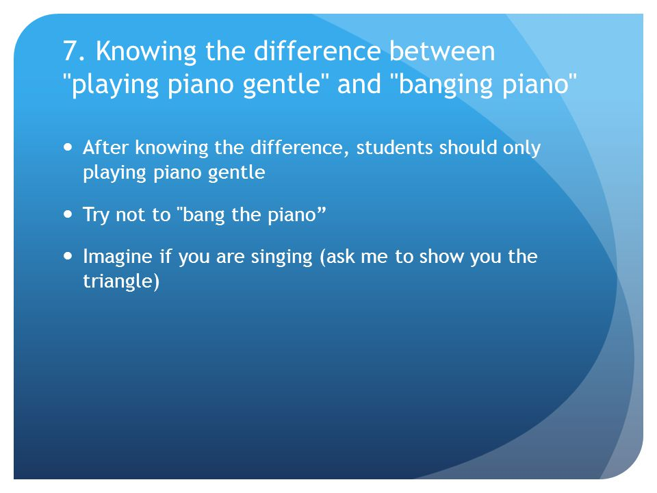 7. Knowing the difference between