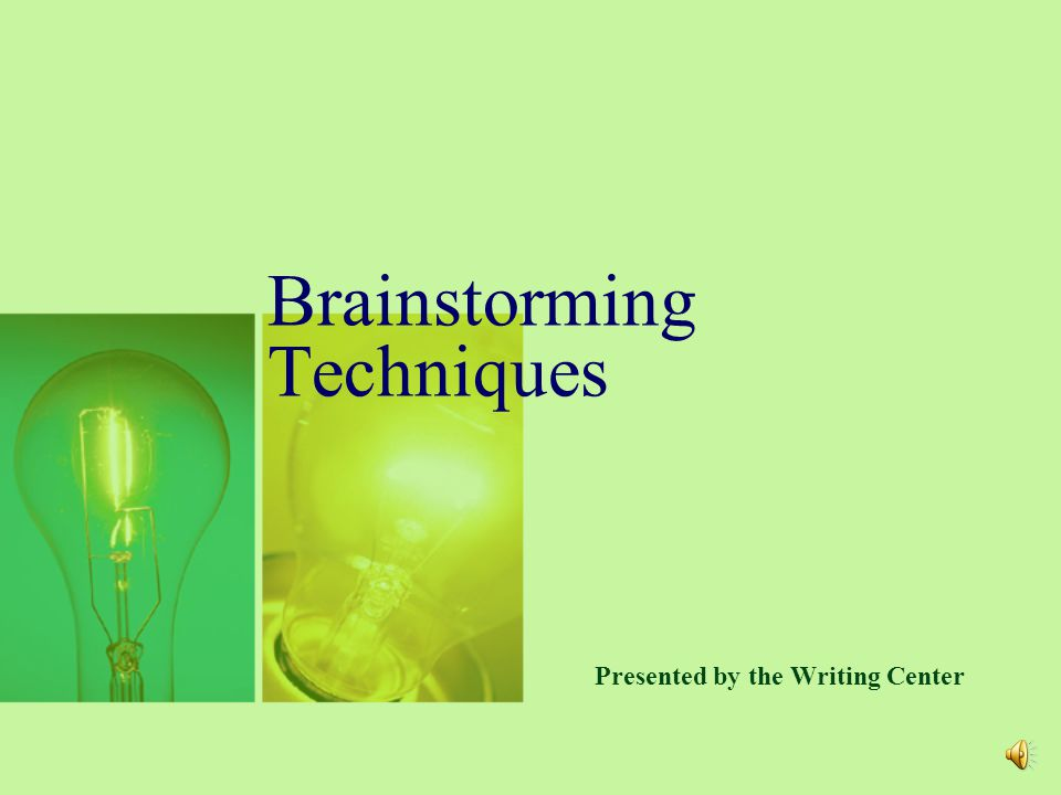 Brainstorming Techniques Presented by the Writing Center
