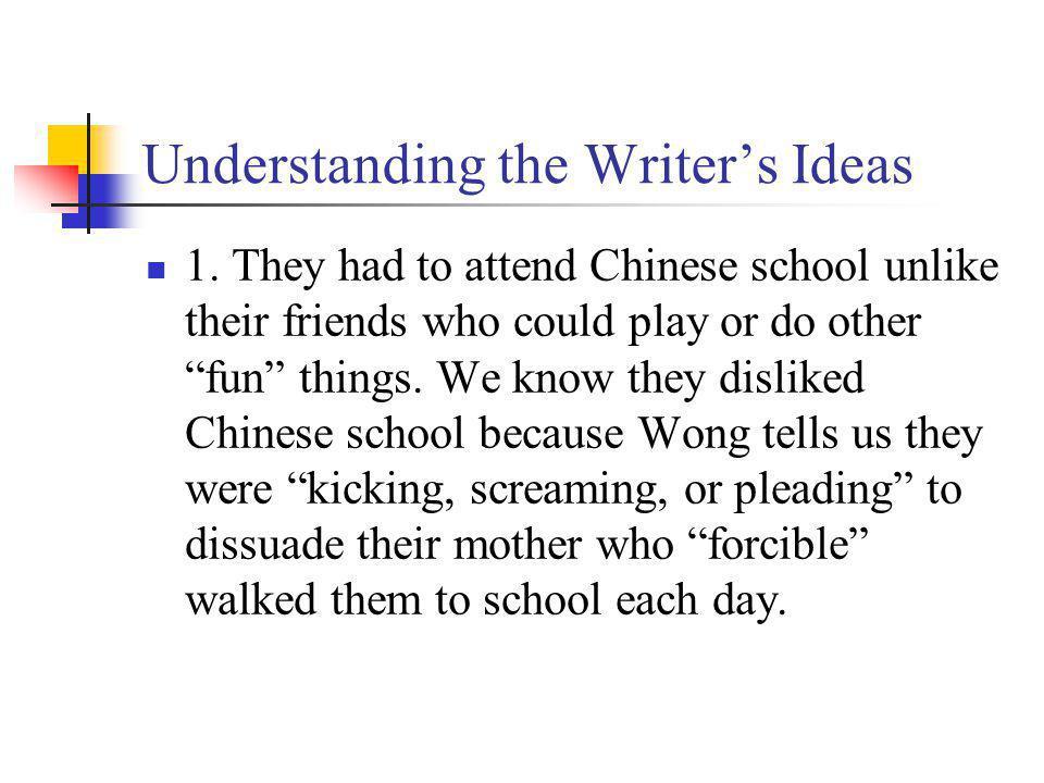 Understanding the Writers Ideas 1.