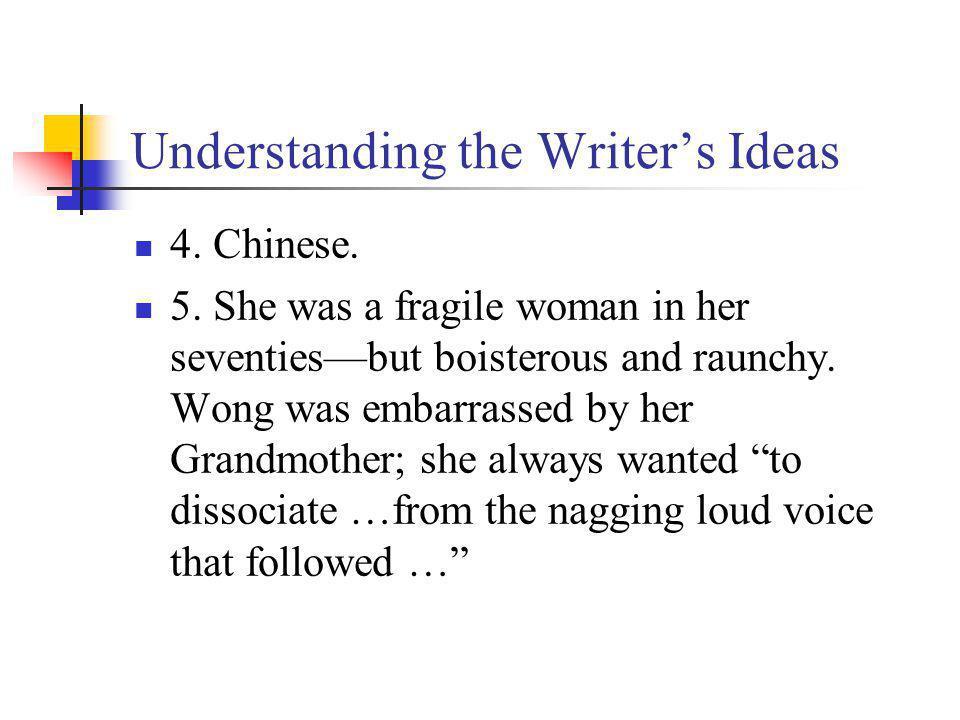 Understanding the Writers Techniques 6.Par. 10: (S) a smattering of Chinese (like) chop suey Par.