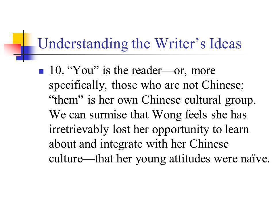 Understanding the Writers Ideas 10.