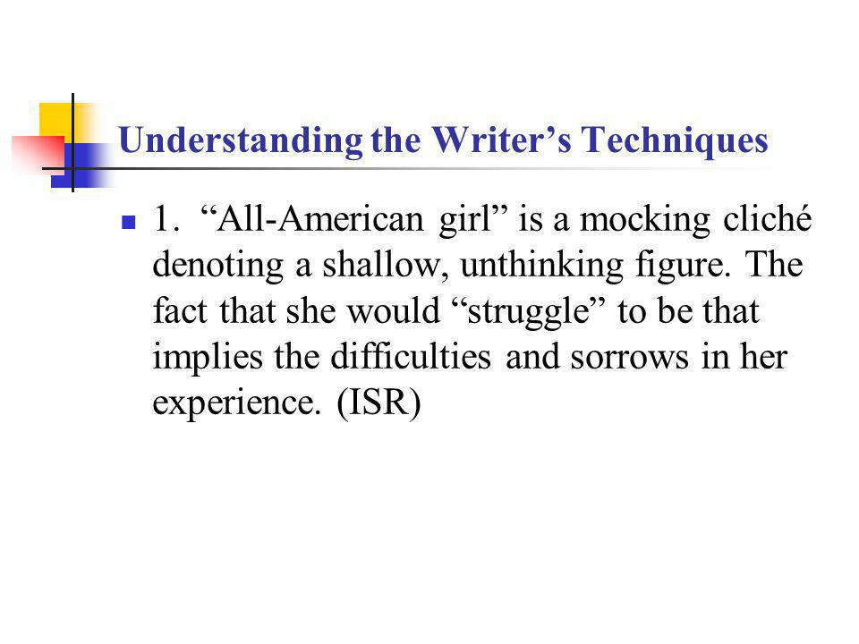 Understanding the Writers Techniques 1.