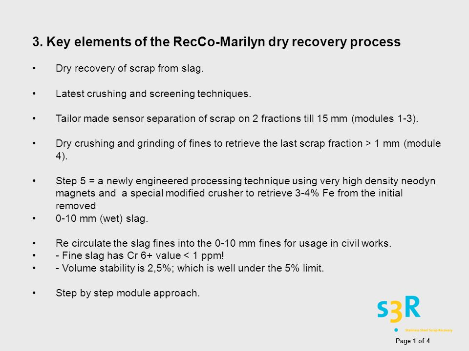 3.Key elements of the RecCo-Marilyn dry recovery process Dry recovery of scrap from slag.