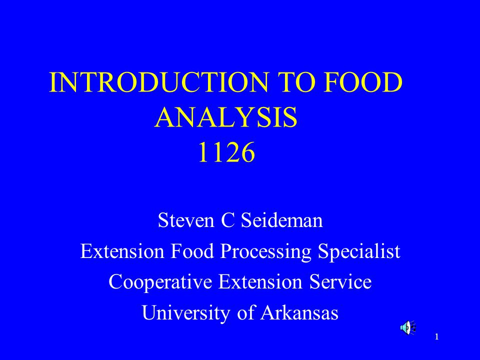 2 INTRODUCTION This module is a very brief overview of common methods of food analysis used in food processing organizations.