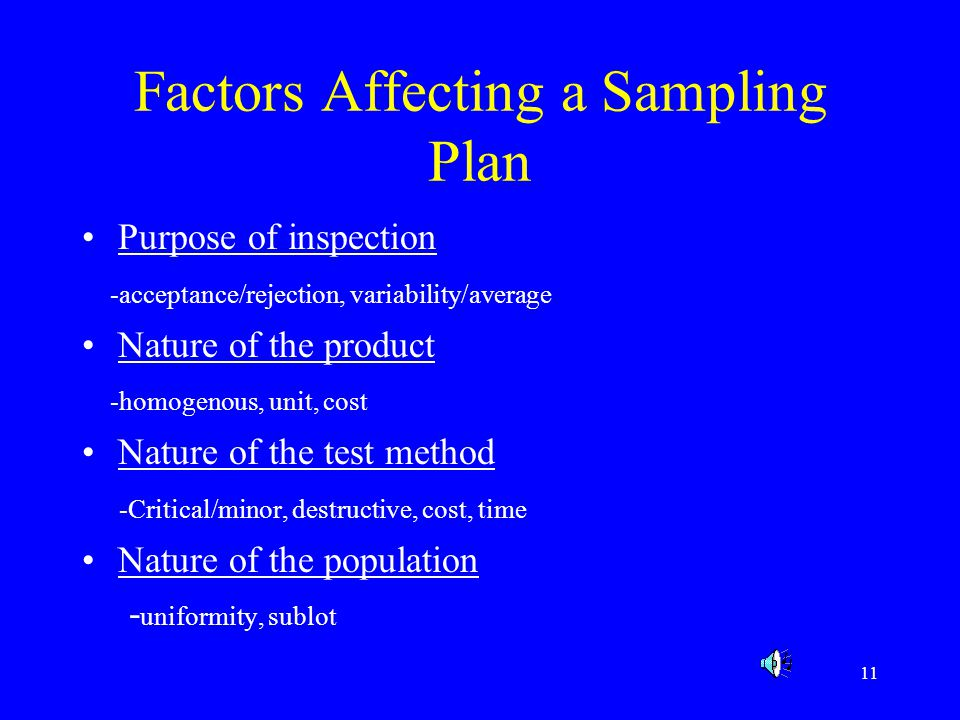 12 Developing a Sampling Plan Number of samples selected -Variation in properties, cost, type of analytical techniques Sample location -random sampling vs systematic sampling vs judgment sampling Manner in which the samples are collected -manual vs mechanical device