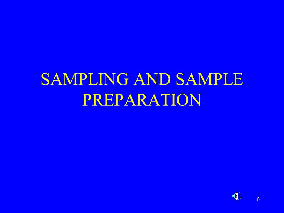9 What is the Purpose of the Analysis Official Samples Raw Materials Process Control Samples Finished Products