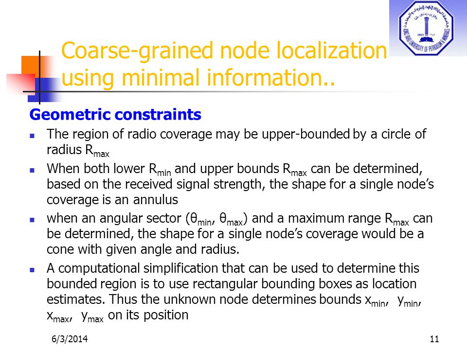 6/3/201411 Coarse-grained node localization using minimal information..