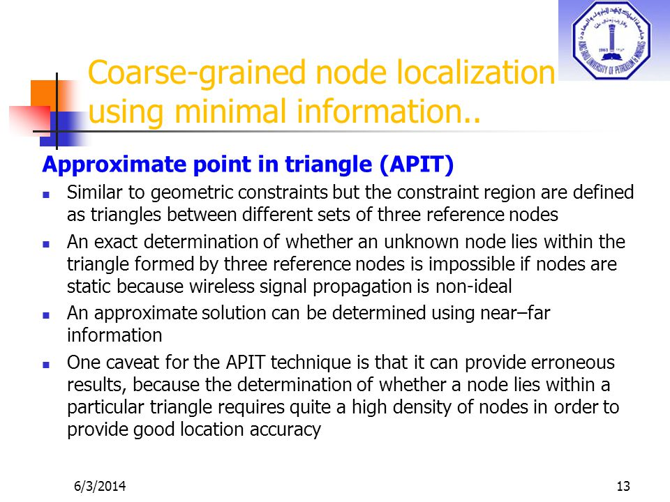 6/3/201413 Coarse-grained node localization using minimal information..