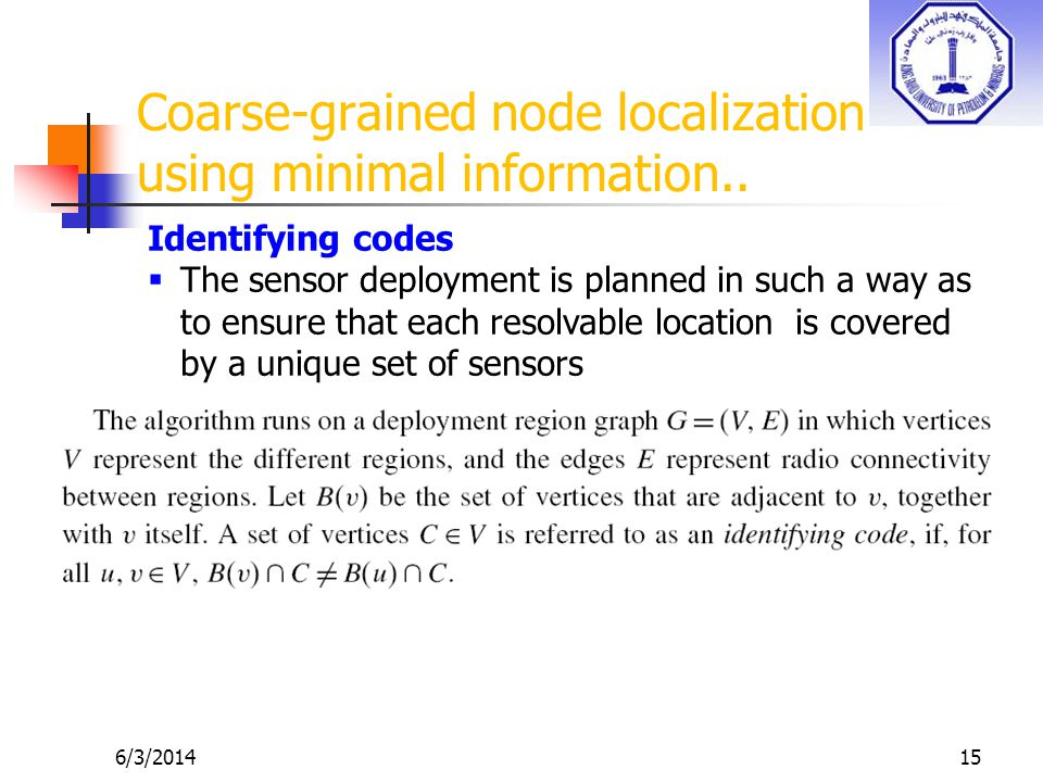 6/3/201415 Coarse-grained node localization using minimal information..