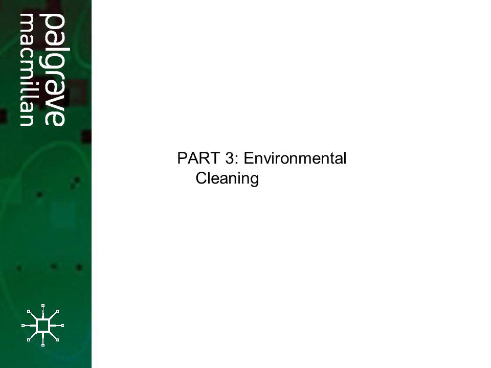 PART 3: Environmental Cleaning