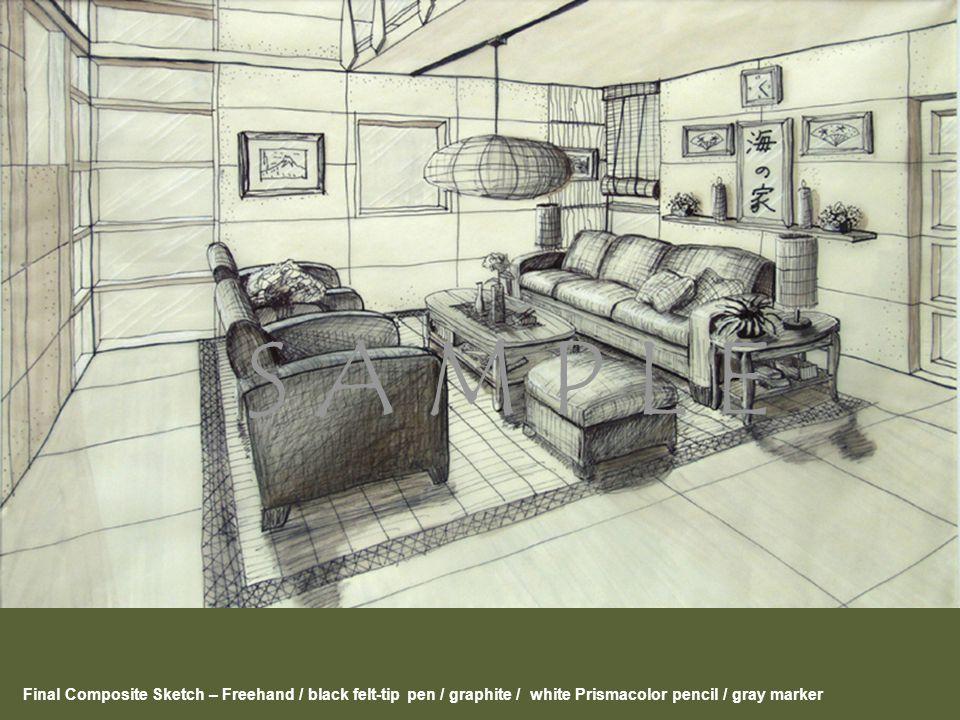 Final Composite Sketch – Freehand / black felt-tip pen / graphite / white Prismacolor pencil / gray marker S A M P L E