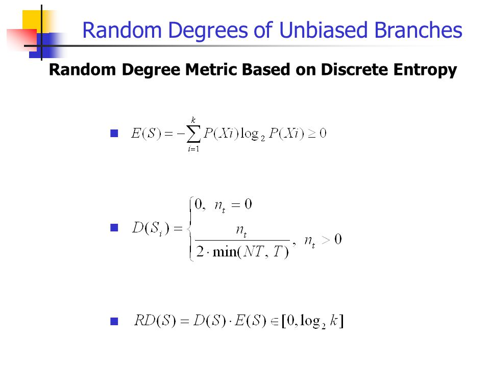 Random Degrees of Unbiased Branches Random Degree Metric Based on Discrete Entropy
