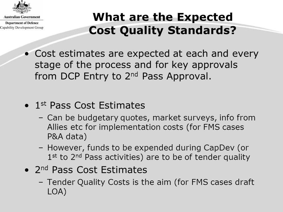 What are the Expected Cost Quality Standards.