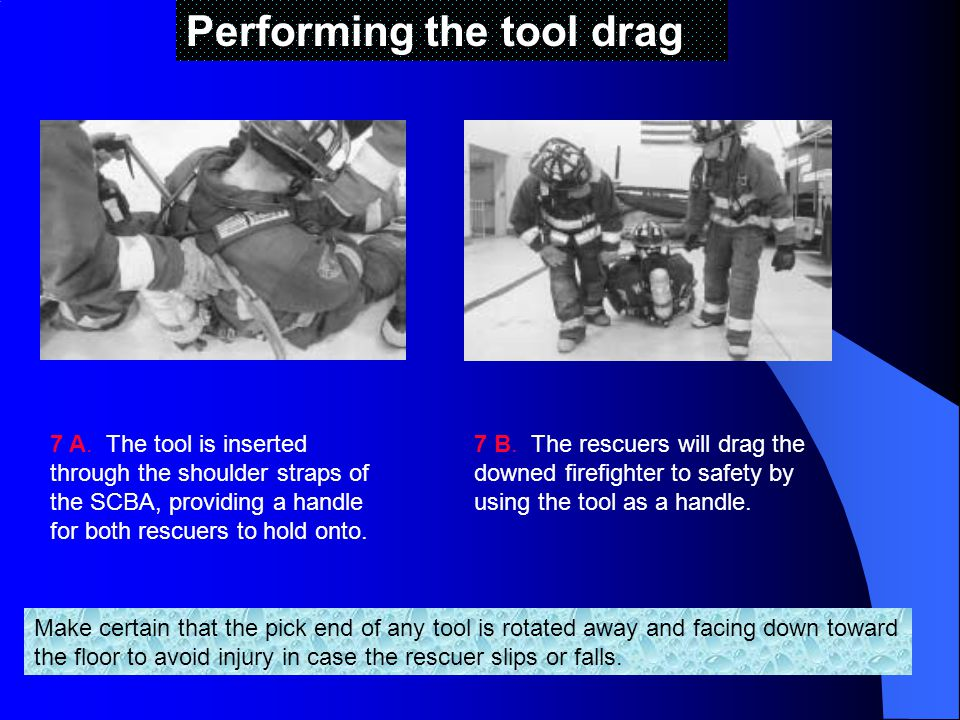 Performing the tool drag 7 A.