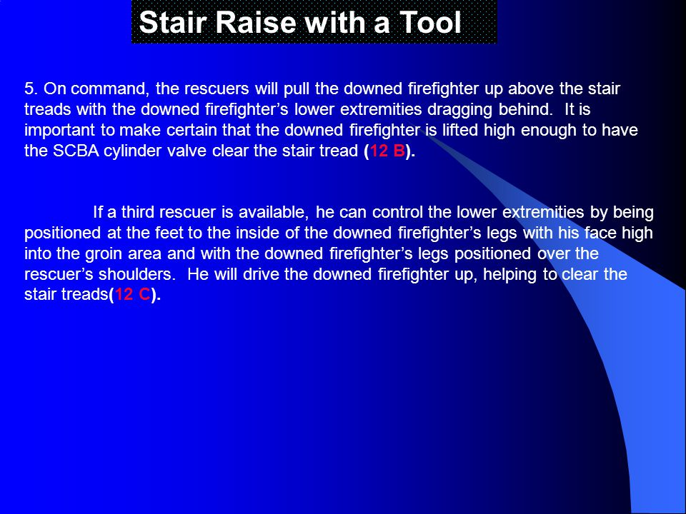 Stair Raise with a Tool 5.